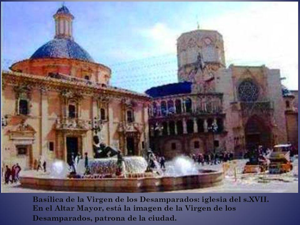 Basílica de la Virgen de los Desamparados: iglesia del s. XVII
