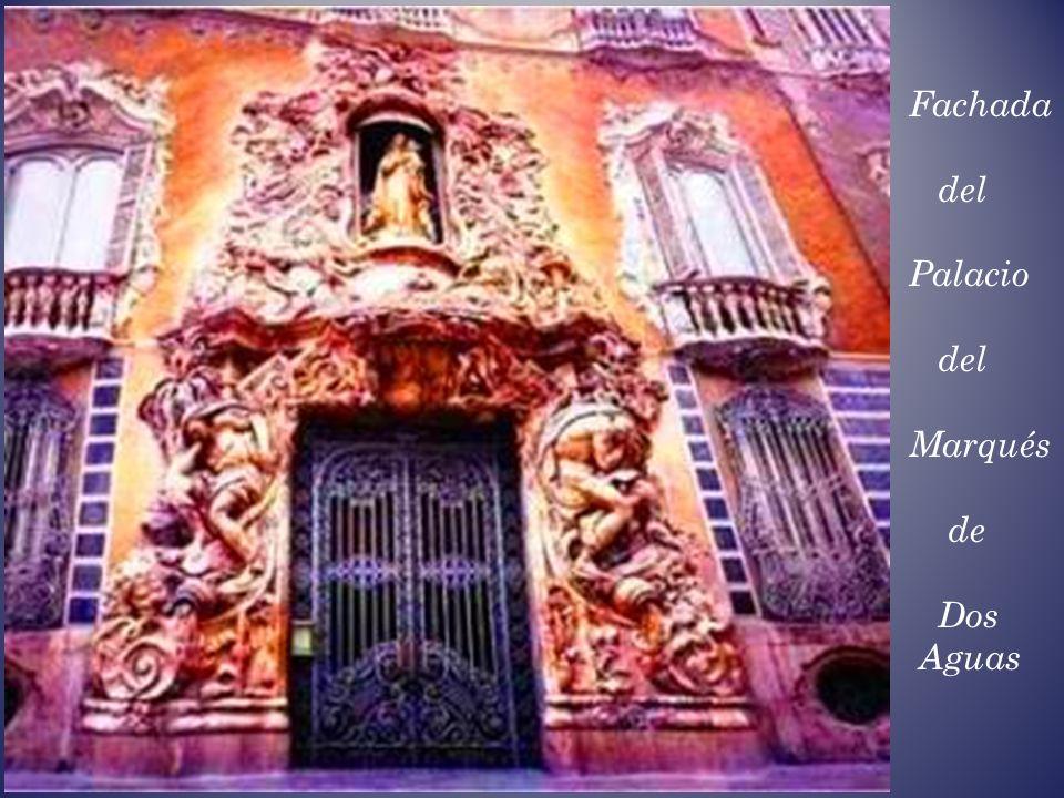Fachada del Palacio Marqués de Dos Aguas