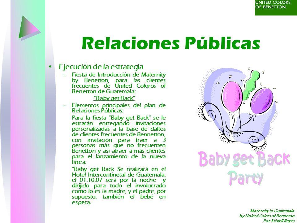 Relaciones Públicas Baby get Back Party Ejecución de la estrategia