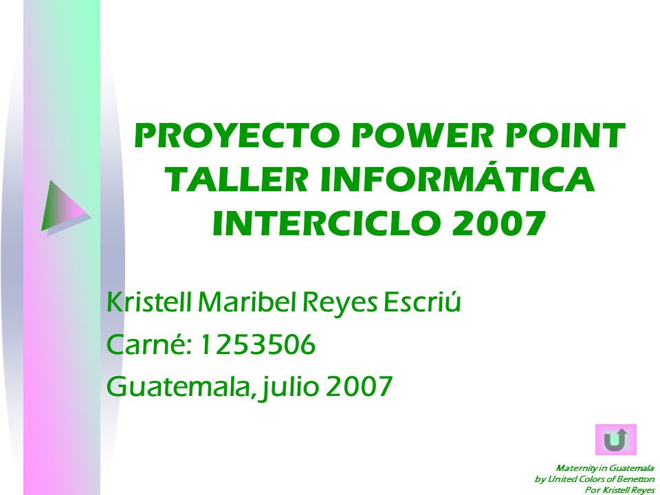 PROYECTO POWER POINT TALLER INFORMÁTICA INTERCICLO 2007