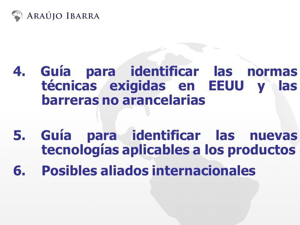 4. Guía para identificar las normas técnicas exigidas en EEUU y las barreras no arancelarias