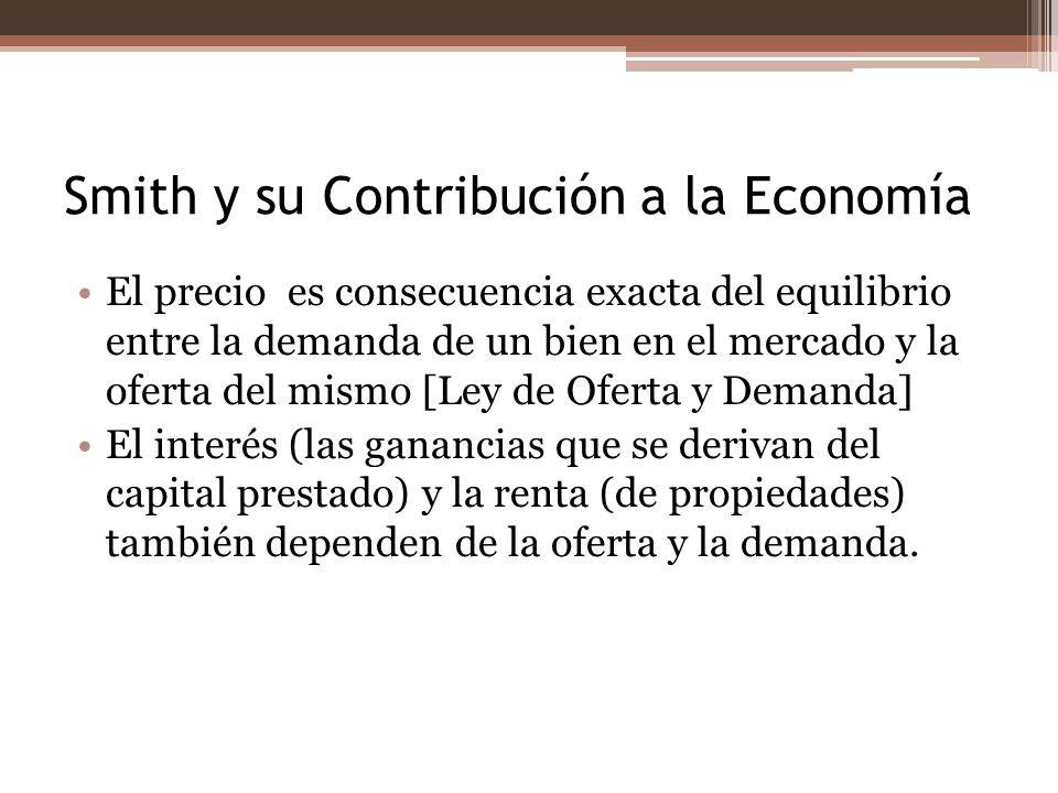 Smith y su Contribución a la Economía