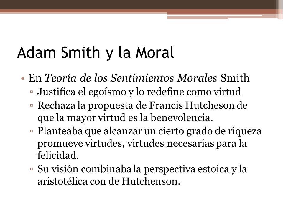 Adam Smith y la Moral En Teoría de los Sentimientos Morales Smith