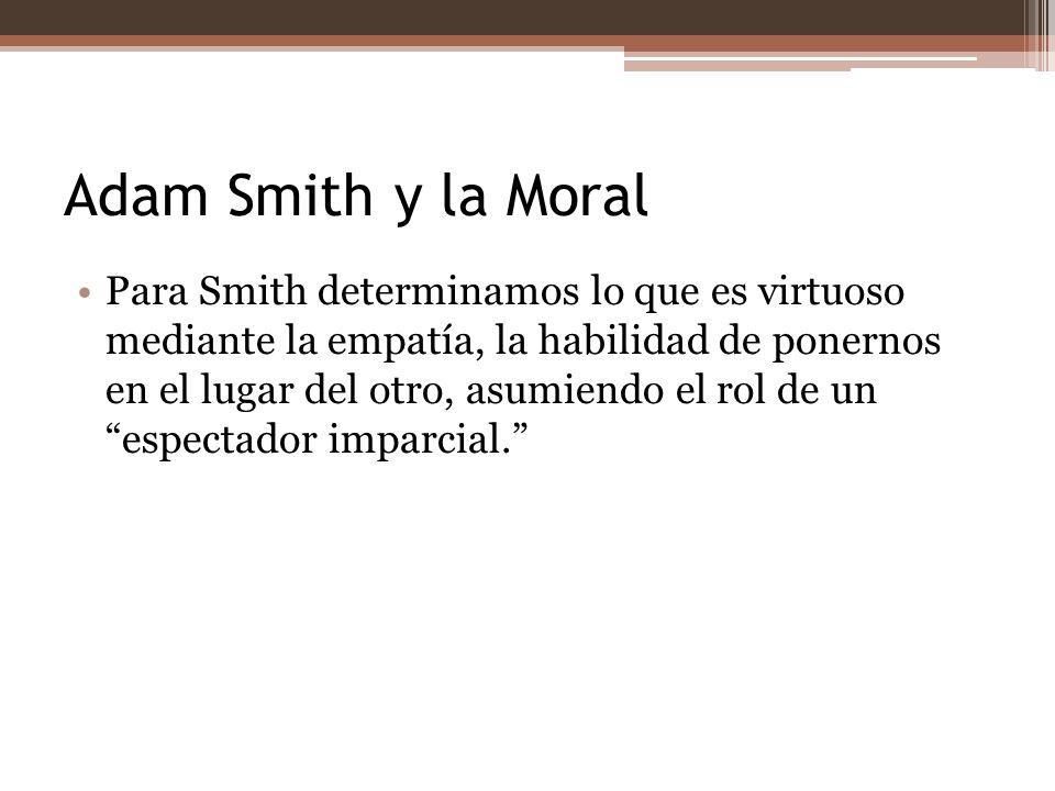 Adam Smith y la Moral