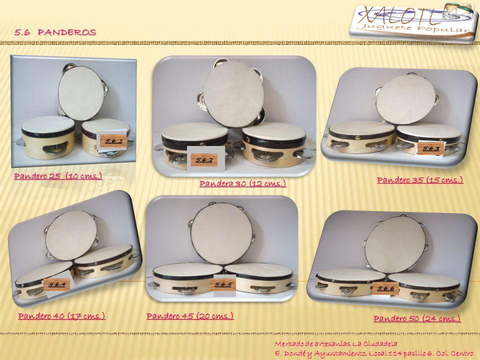 5.6 PANDEROS Pandero 45 (20 cms.) Pandero 40 (17 cms.)