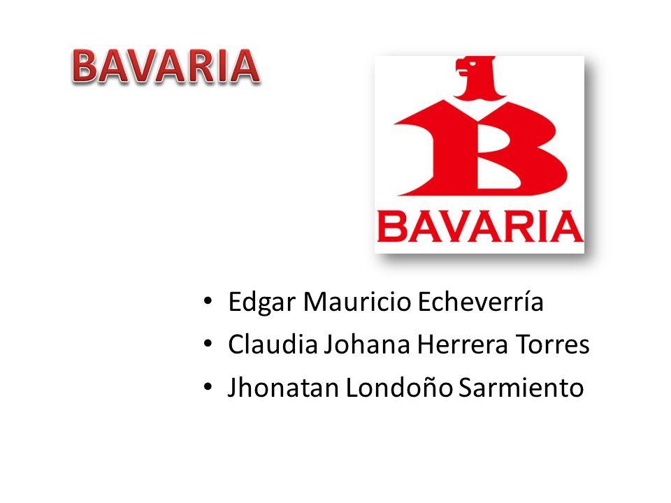 BAVARIA Edgar Mauricio Echeverría Claudia Johana Herrera Torres