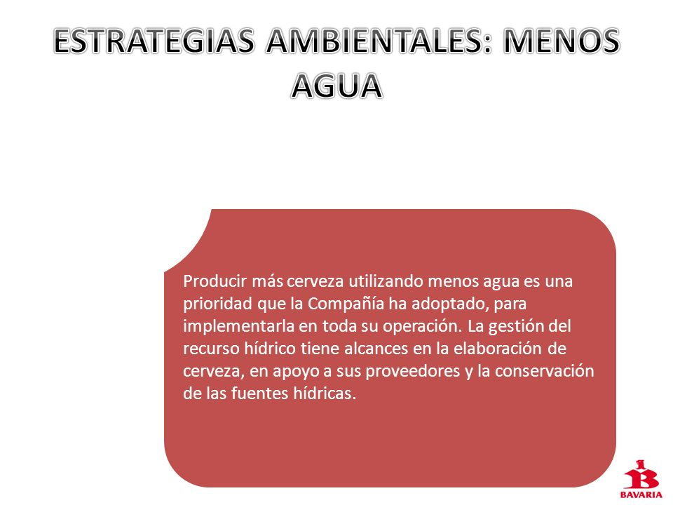 ESTRATEGIAS AMBIENTALES: MENOS AGUA