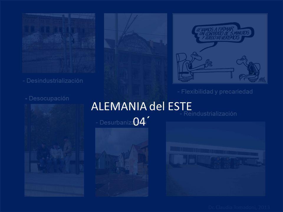 ALEMANIA del ESTE 04´ - Desindustrialización