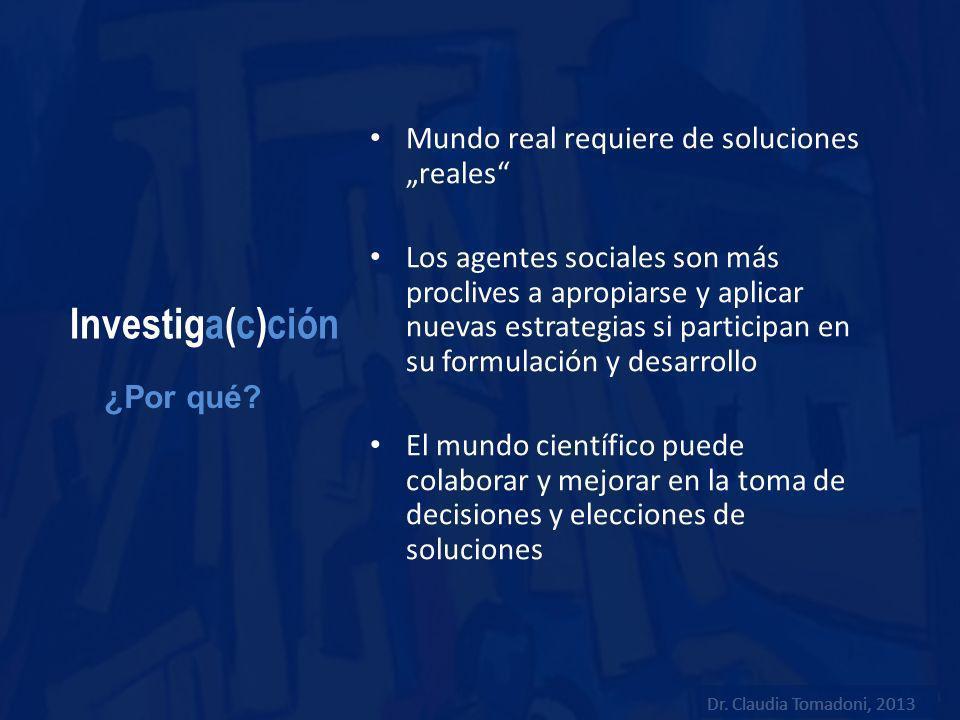 """Investiga(c)ción Mundo real requiere de soluciones """"reales"""