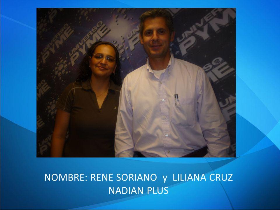 NOMBRE: RENE SORIANO y LILIANA CRUZ