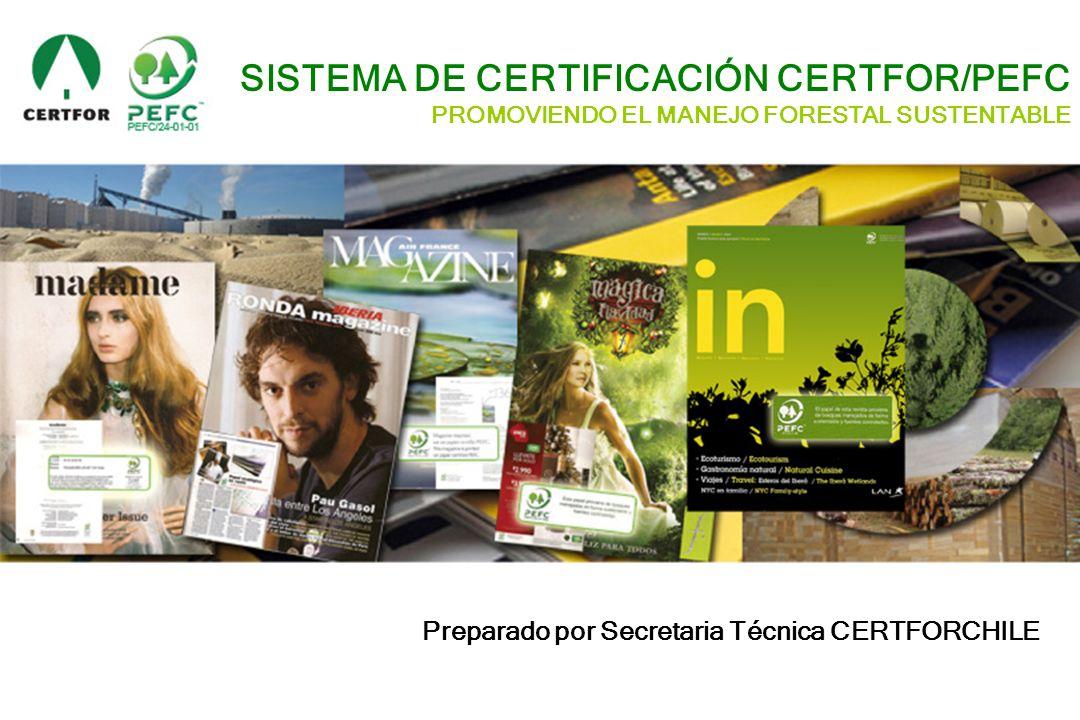 SISTEMA DE CERTIFICACIÓN CERTFOR/PEFC
