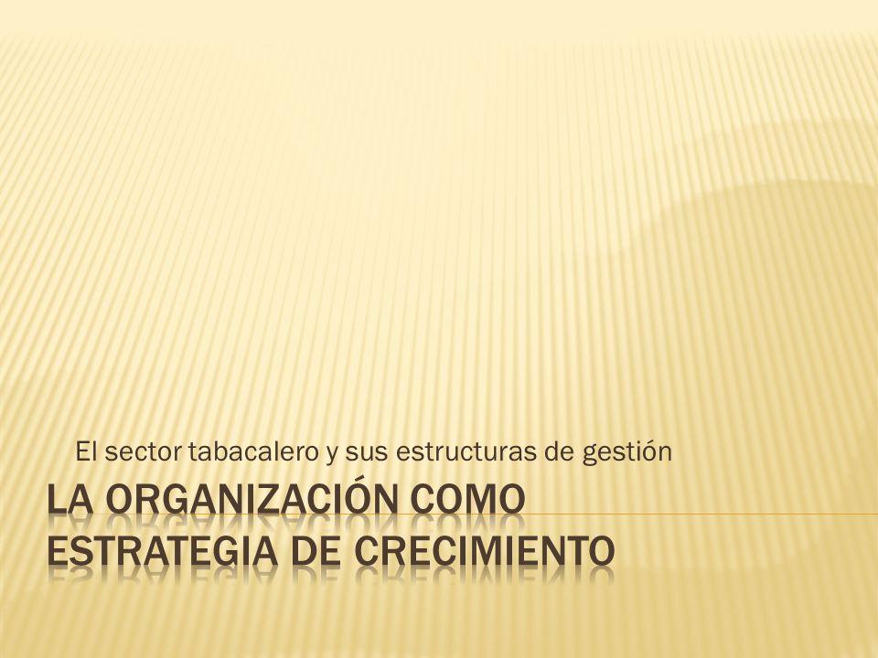 La organización como estrategia de crecimiento
