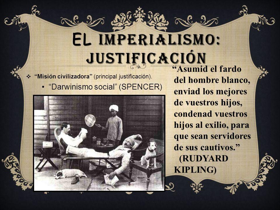 El imperialismo: justificación