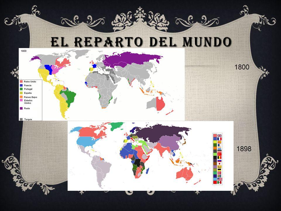 El reparto del mundo 1800 1898