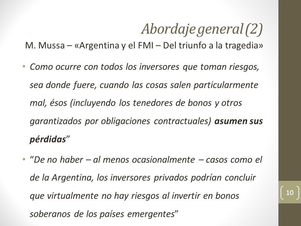 Abordaje general (2) M. Mussa – «Argentina y el FMI – Del triunfo a la tragedia»