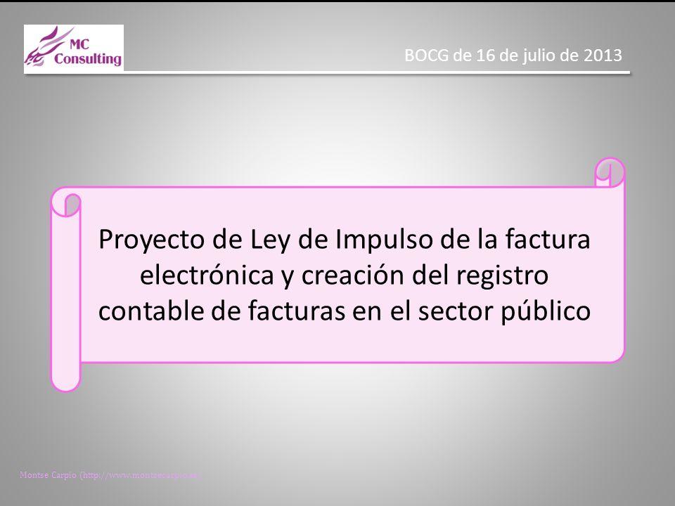 BOCG de 16 de julio de 2013 Proyecto de Ley de Impulso de la factura electrónica y creación del registro contable de facturas en el sector público.