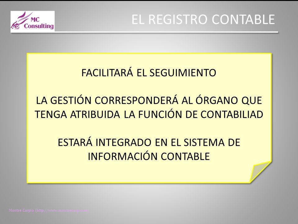 EL REGISTRO CONTABLE FACILITARÁ EL SEGUIMIENTO