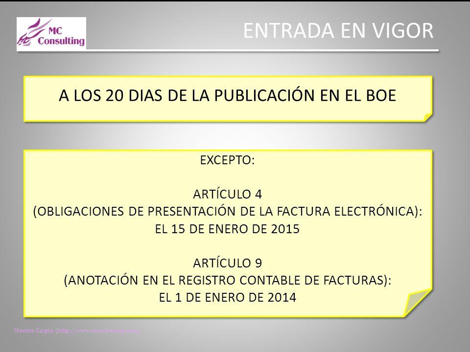 ENTRADA EN VIGOR A LOS 20 DIAS DE LA PUBLICACIÓN EN EL BOE EXCEPTO:
