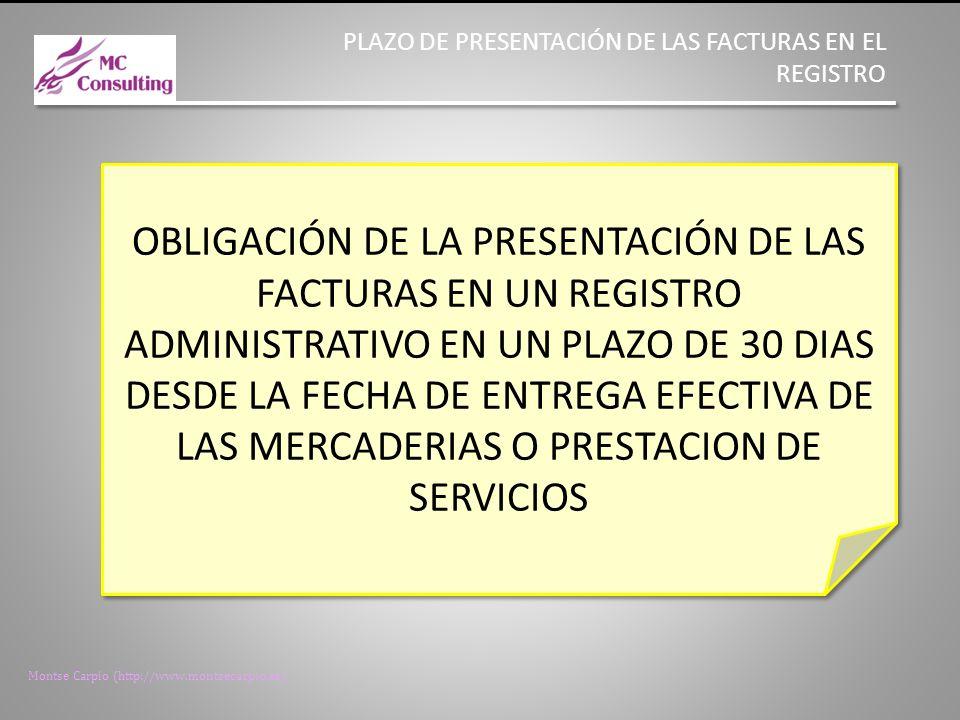 PLAZO DE PRESENTACIÓN DE LAS FACTURAS EN EL REGISTRO