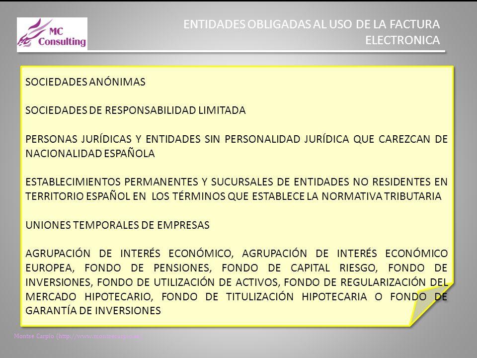 ENTIDADES OBLIGADAS AL USO DE LA FACTURA ELECTRONICA