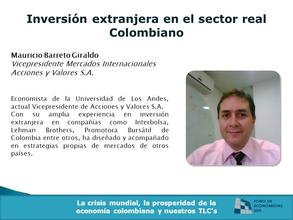 Inversión extranjera en el sector real Colombiano