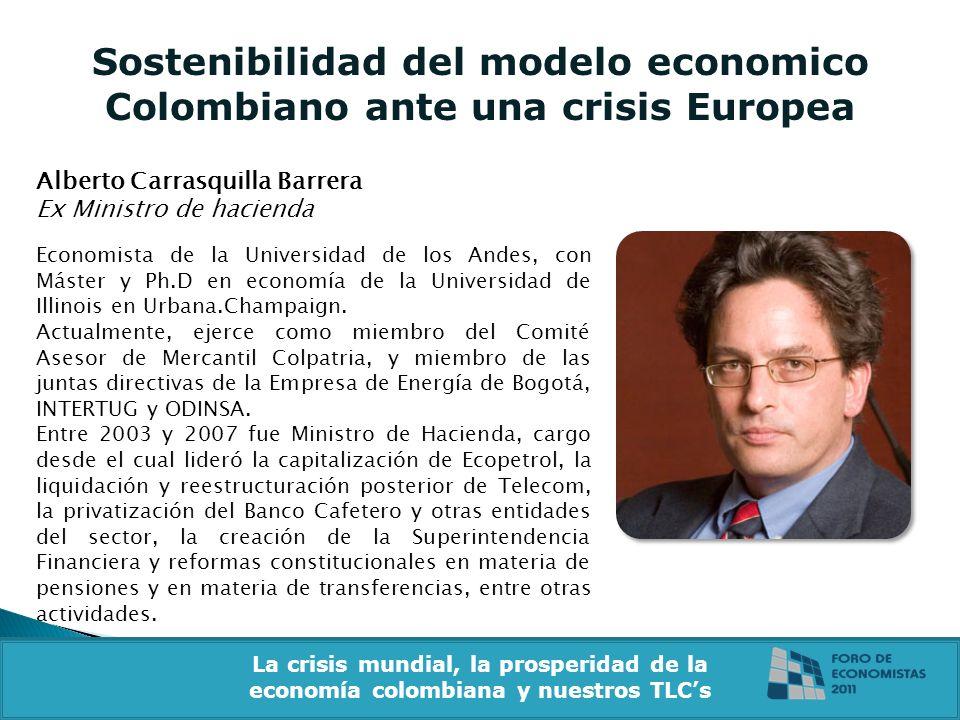 Sostenibilidad del modelo economico Colombiano ante una crisis Europea