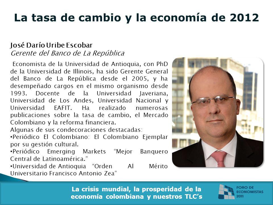 La tasa de cambio y la economía de 2012