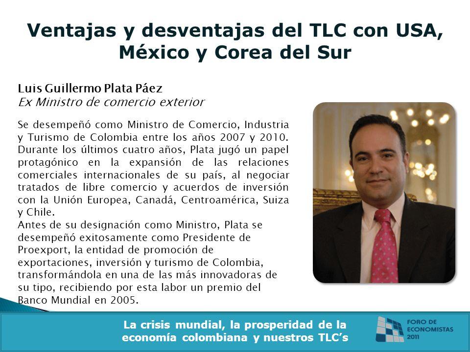 Ventajas y desventajas del TLC con USA, México y Corea del Sur