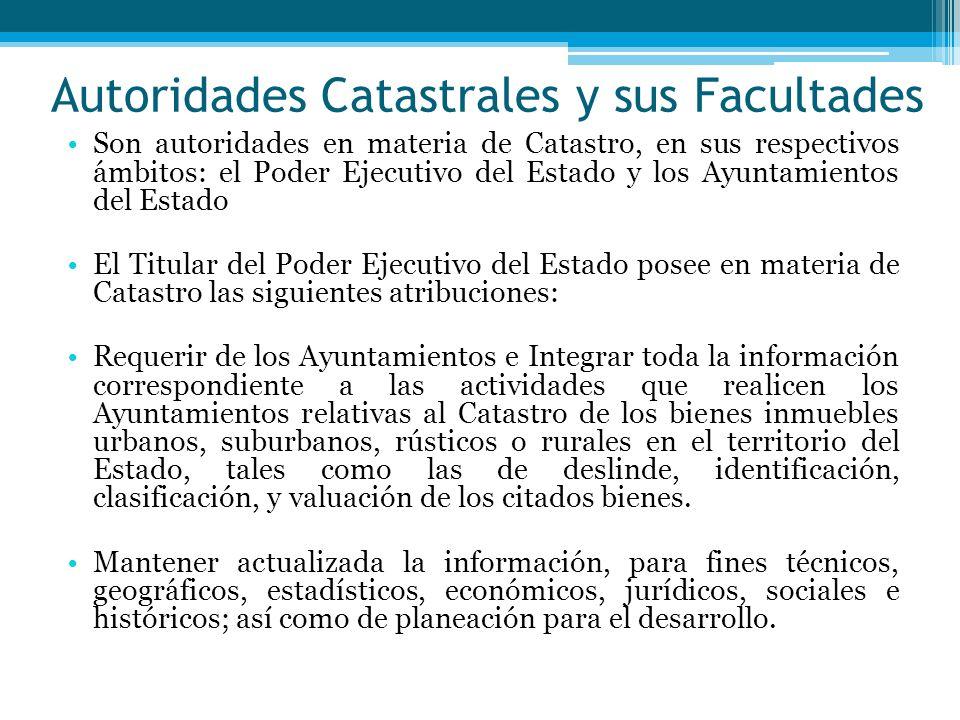 Autoridades Catastrales y sus Facultades