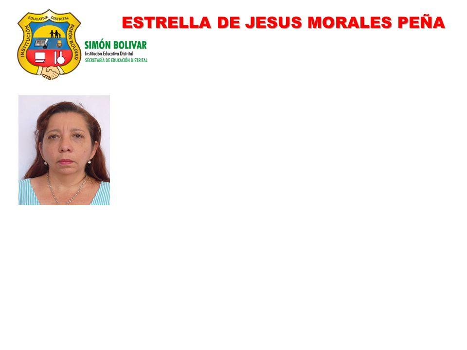 ESTRELLA DE JESUS MORALES PEÑA