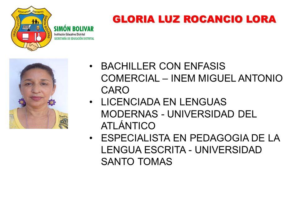 GLORIA LUZ ROCANCIO LORA