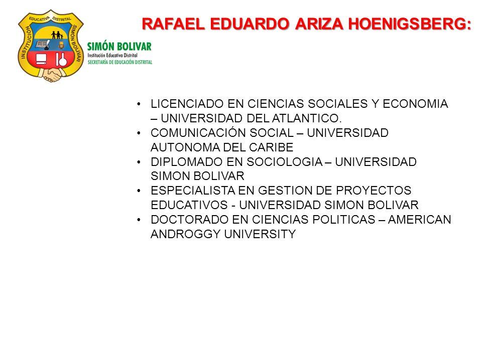 RAFAEL EDUARDO ARIZA HOENIGSBERG:
