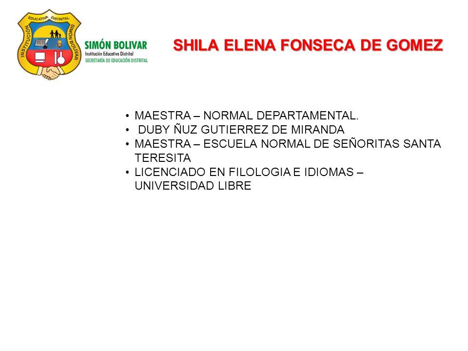 SHILA ELENA FONSECA DE GOMEZ