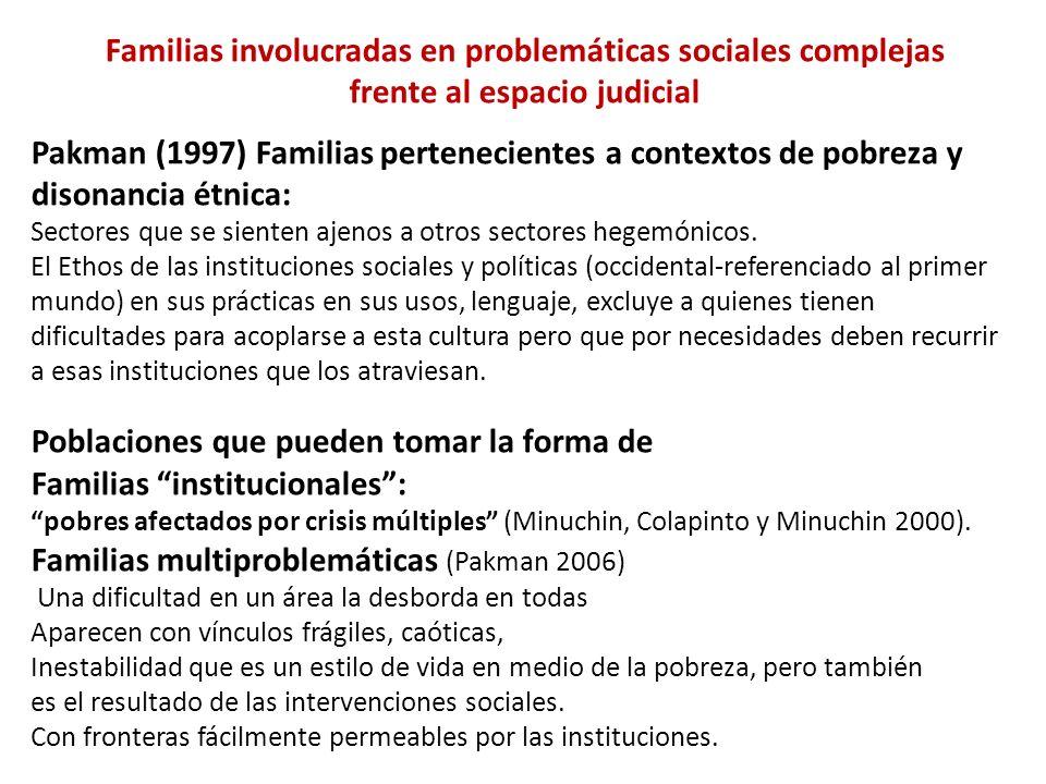Familias involucradas en problemáticas sociales complejas
