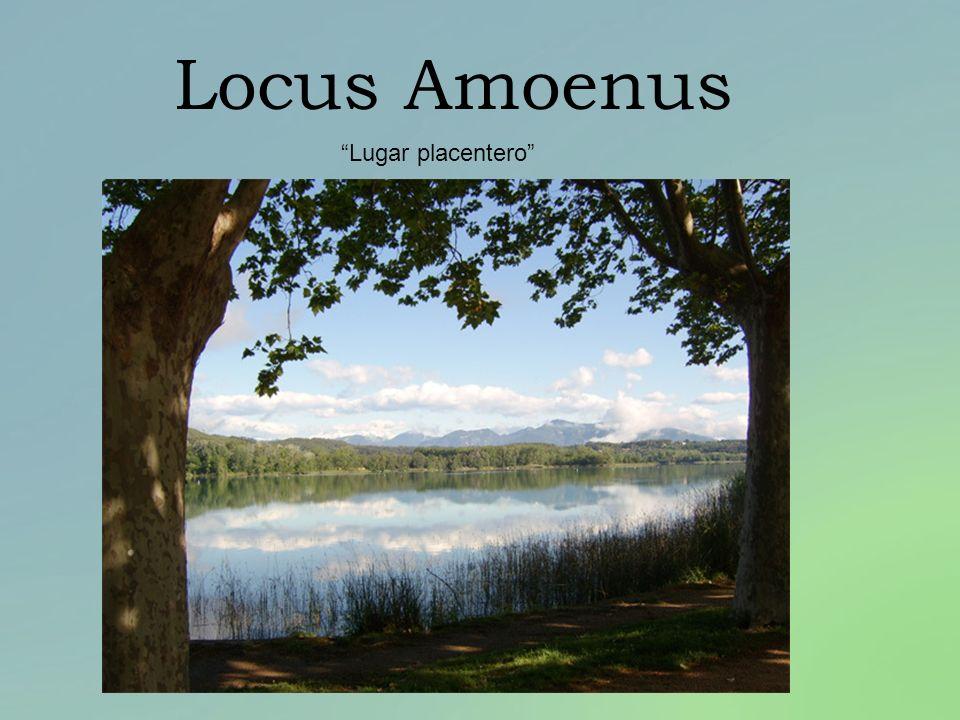 Locus Amoenus Lugar placentero