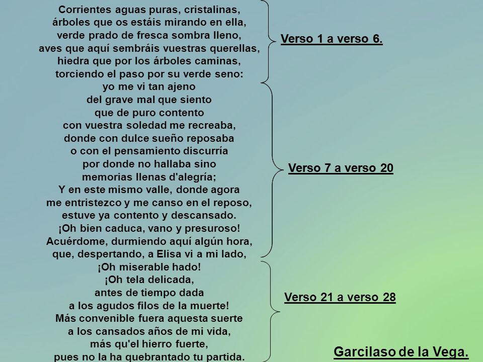 Garcilaso de la Vega. Verso 1 a verso 6. Verso 1 a verso 6.