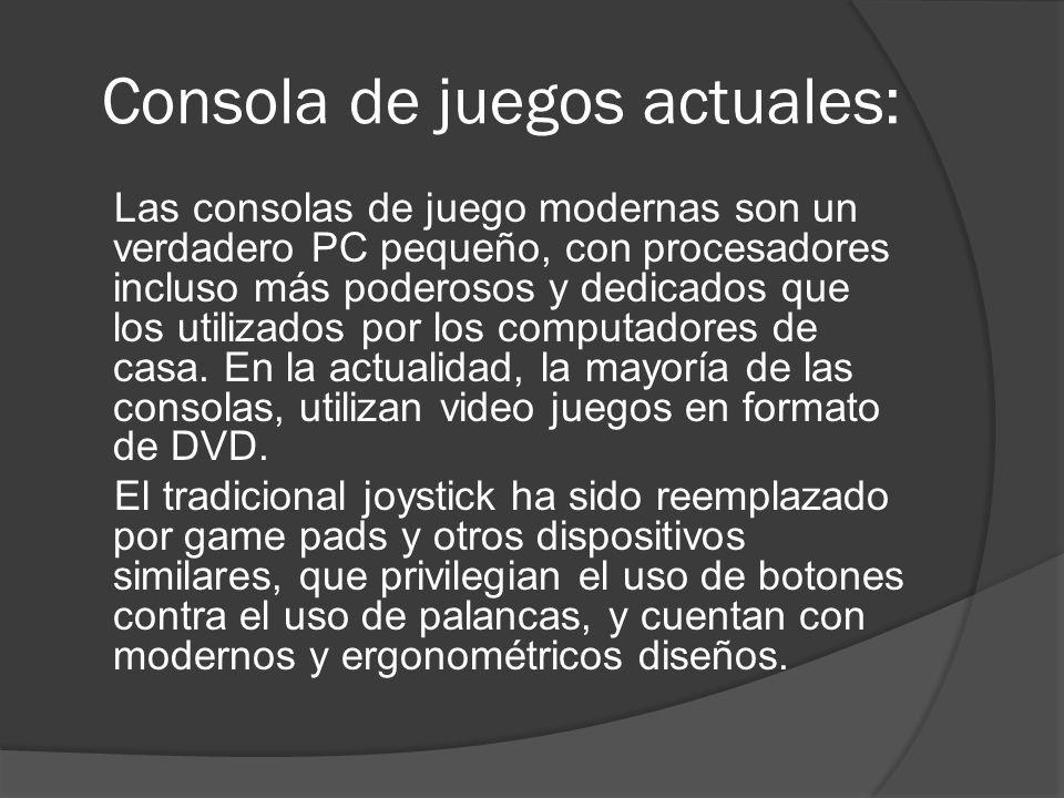 Consola de juegos actuales: