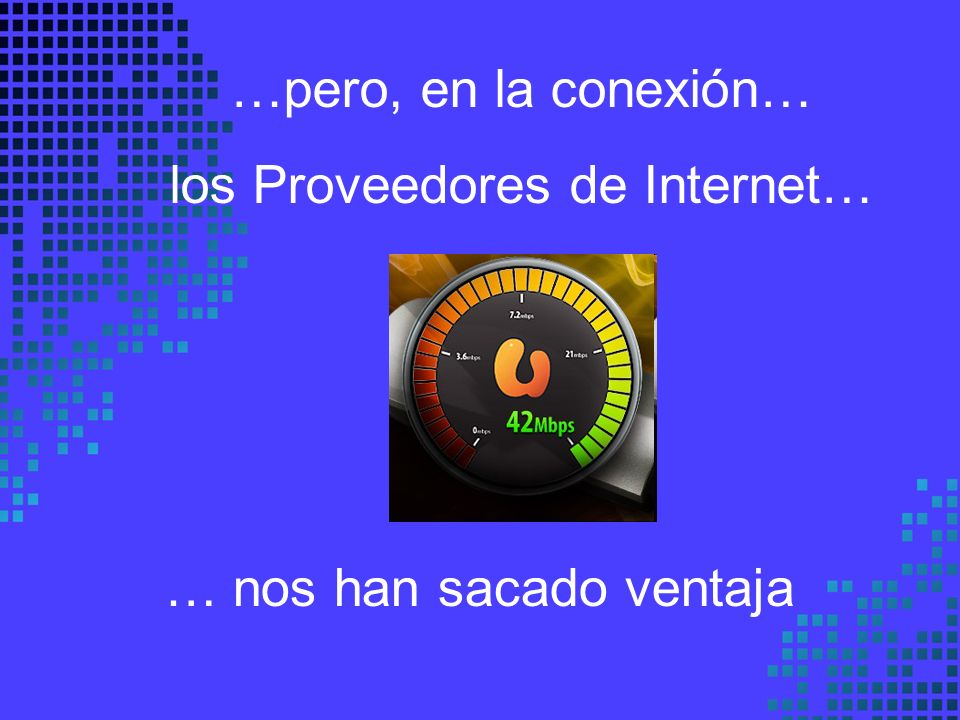 los Proveedores de Internet…