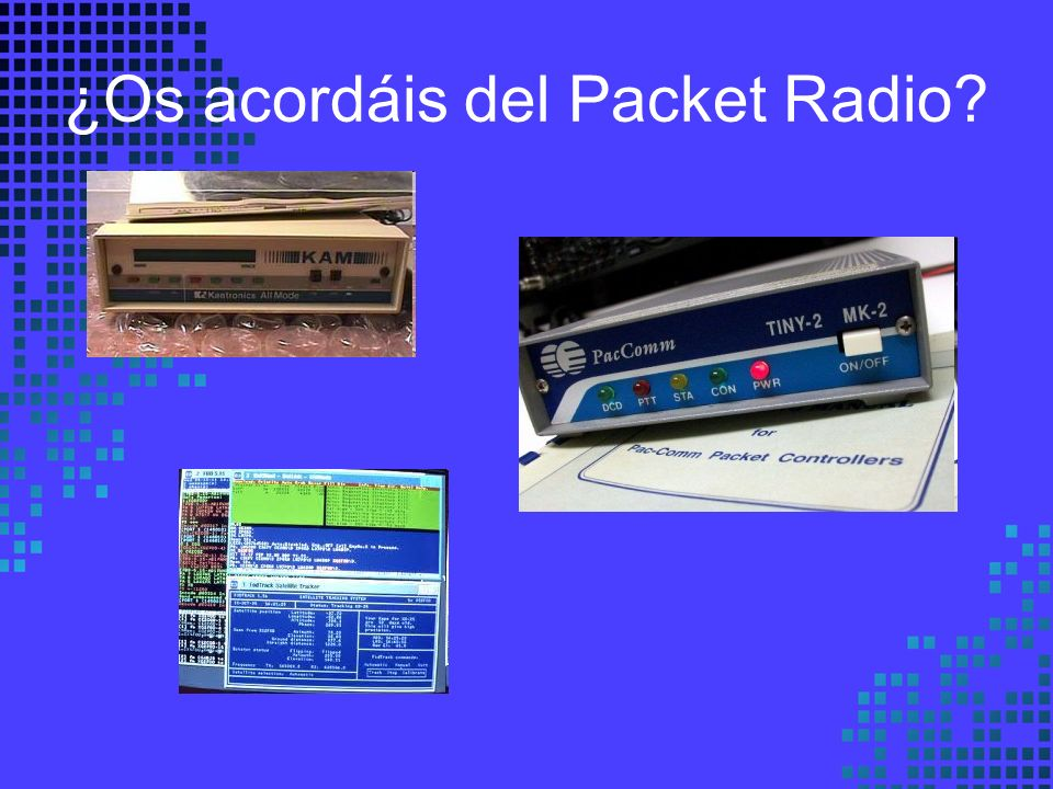 ¿Os acordáis del Packet Radio