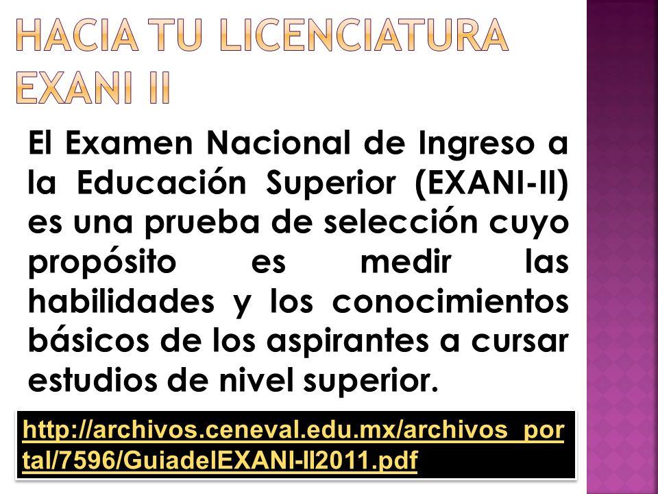 Hacia tu licenciatura Exani ii