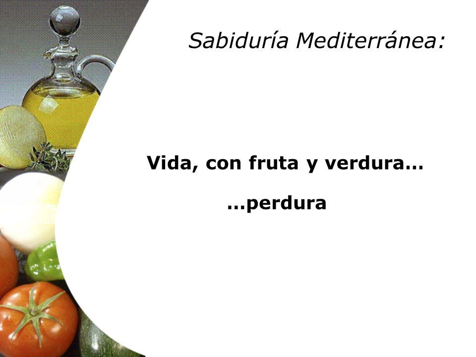 Vida, con fruta y verdura…