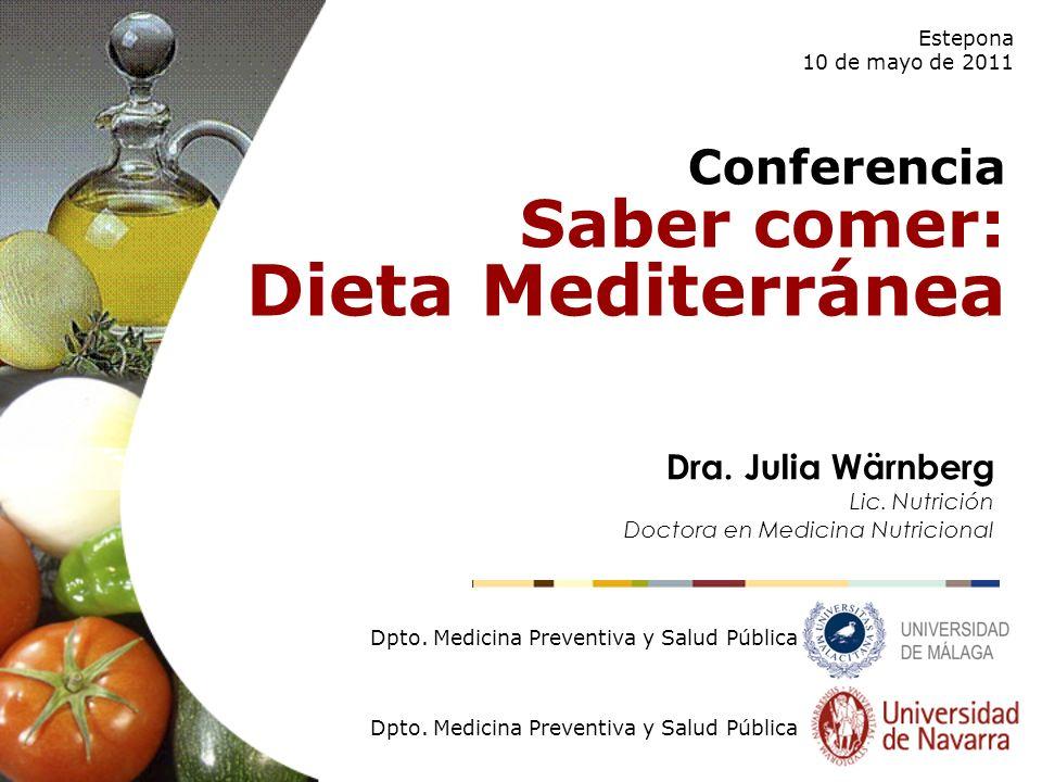 Dieta Mediterránea Saber comer: Conferencia Dra. Julia Wärnberg