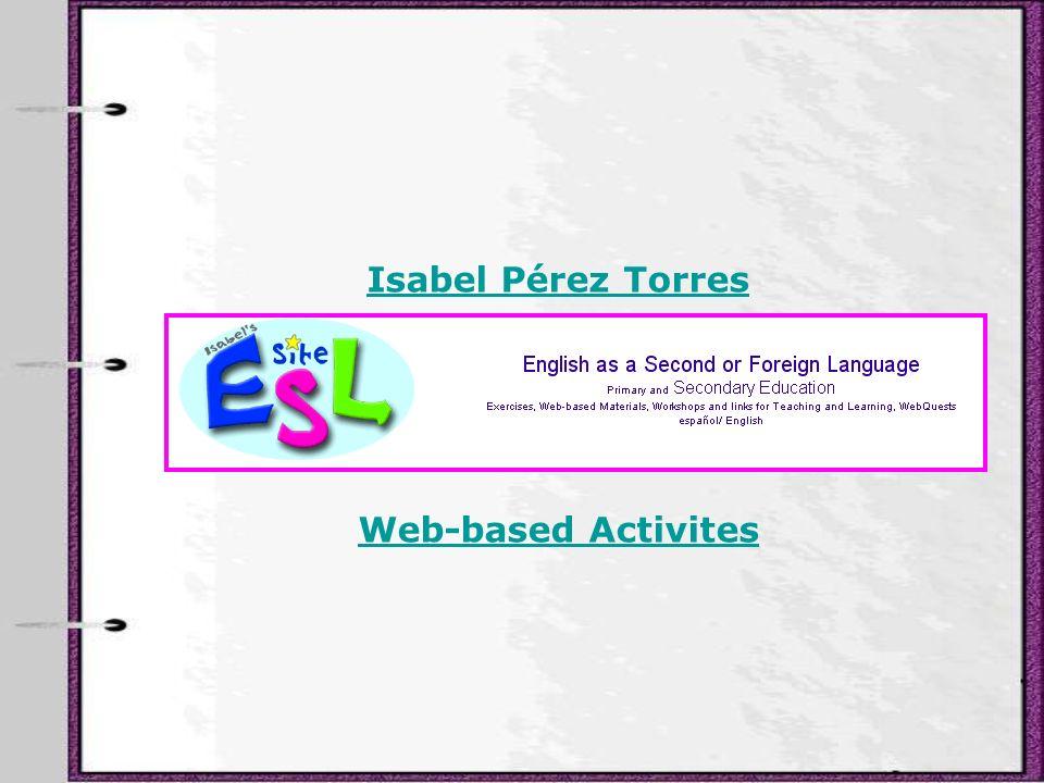 Isabel Pérez Torres Web-based Activites
