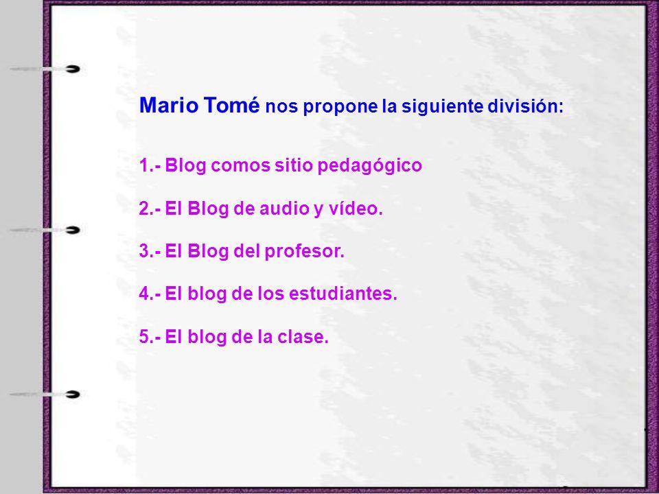 Mario Tomé nos propone la siguiente división: