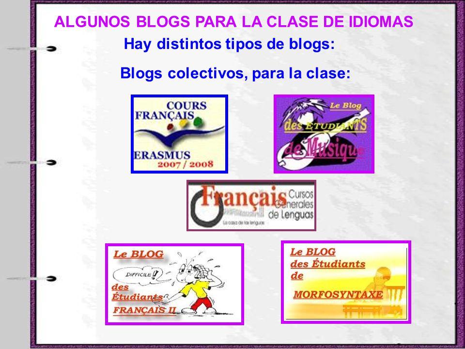 ALGUNOS BLOGS PARA LA CLASE DE IDIOMAS