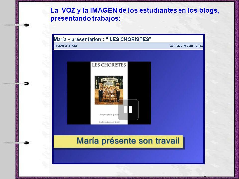 La VOZ y la IMAGEN de los estudiantes en los blogs,