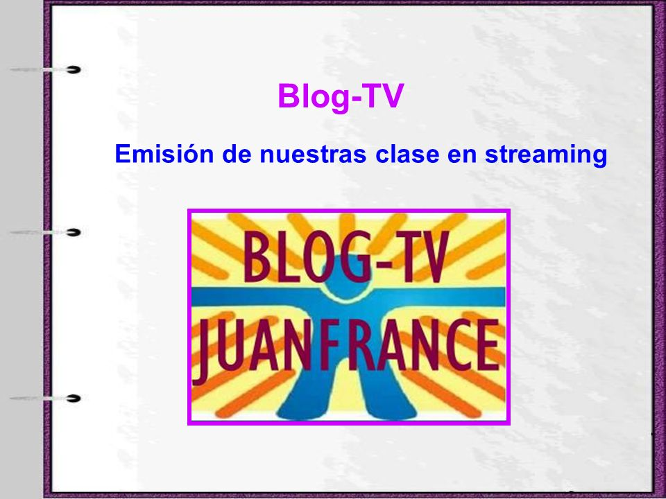 Blog-TV Emisión de nuestras clase en streaming