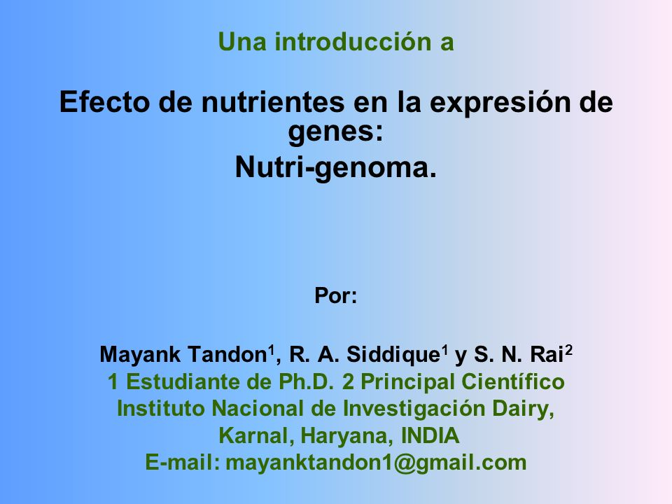 Efecto de nutrientes en la expresión de genes: Nutri-genoma.