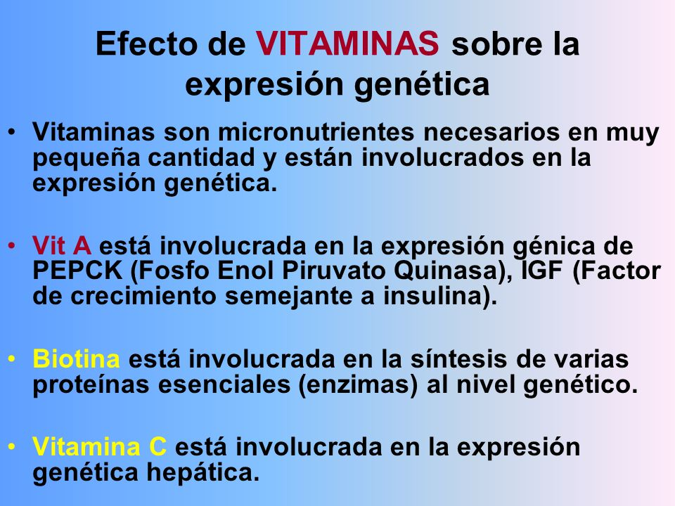 Efecto de VITAMINAS sobre la expresión genética