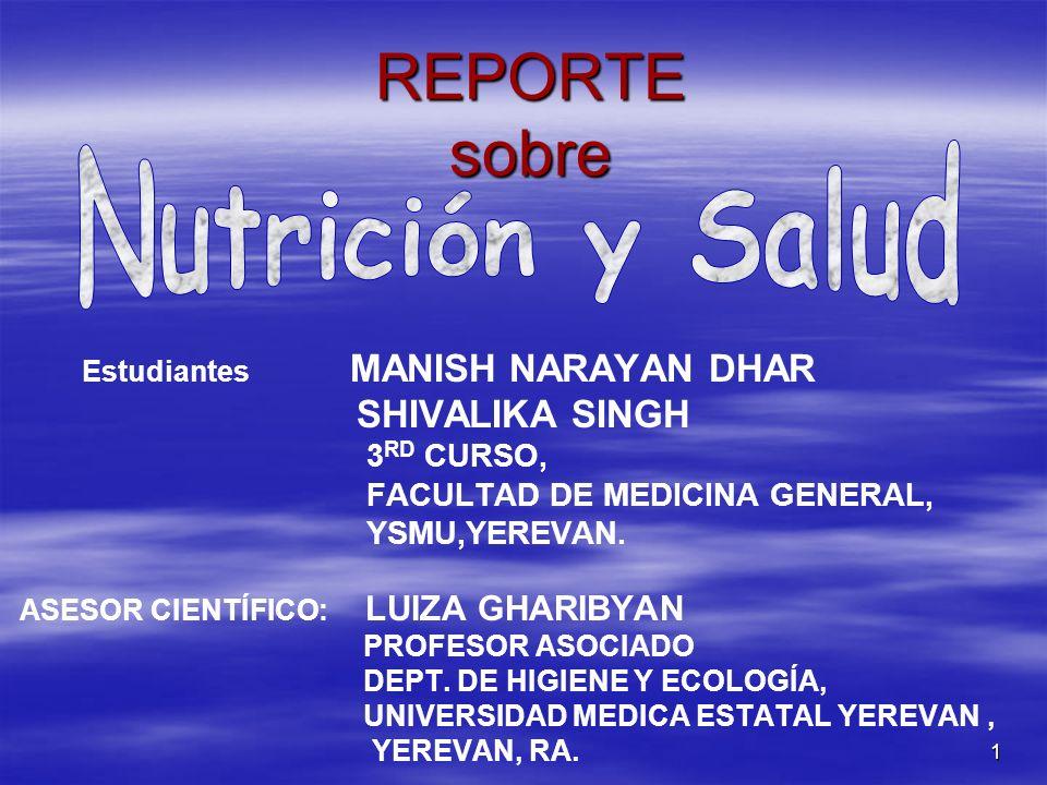 REPORTE sobre Nutrición y Salud SHIVALIKA SINGH 3RD CURSO,